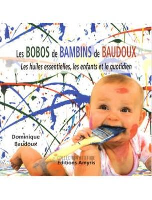 Les Bobos des Bambins de Baudoux – 71 pages – Dominique Baudoux