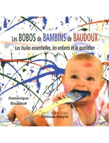 Les Bobos des Bambins de Baudoux – 74 pages – Dominique Baudoux
