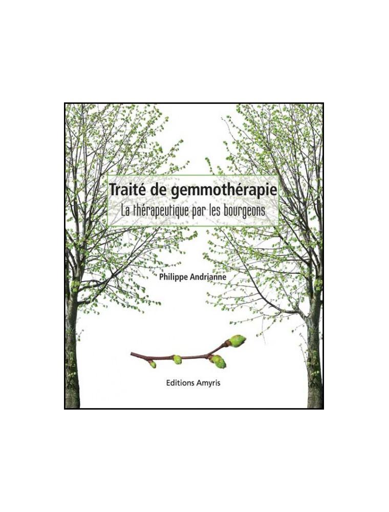 Traité de Gemmothérapie - 385 pages – Philippe Andrianne