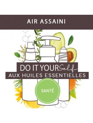 Air assaini - DIY Santé aux huiles essentielles Bio
