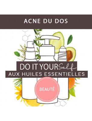 Acné du dos - DIY Beauté aux huiles essentielles Bio