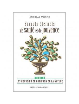 https://www.louis-herboristerie.com/46094-home_default/secrets-eternels-de-sante-et-de-jouvence-tome-3-andreas-moritz-240-pages.jpg