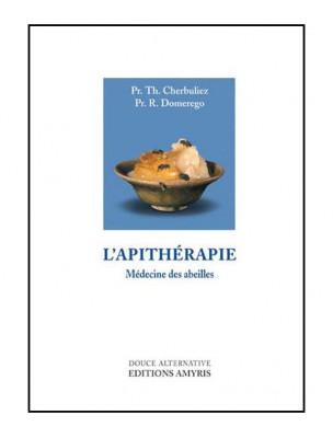 L'Apithérapie - Médecine des abeilles 255 pages - Pr. Th. Cherbuliez et Pr....