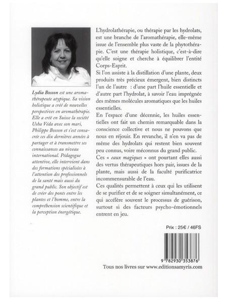 L'Hydrolathérapie - Thérapie des eaux florales 196 pages - Lydia Bosson