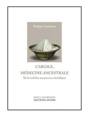 Image de L'Argile, Médecine Ancestrale - 256 pages - Philippe Andrianne depuis ▷ Slow Cosmétique Le guide visuel - 26 recettes slow 190 pages -