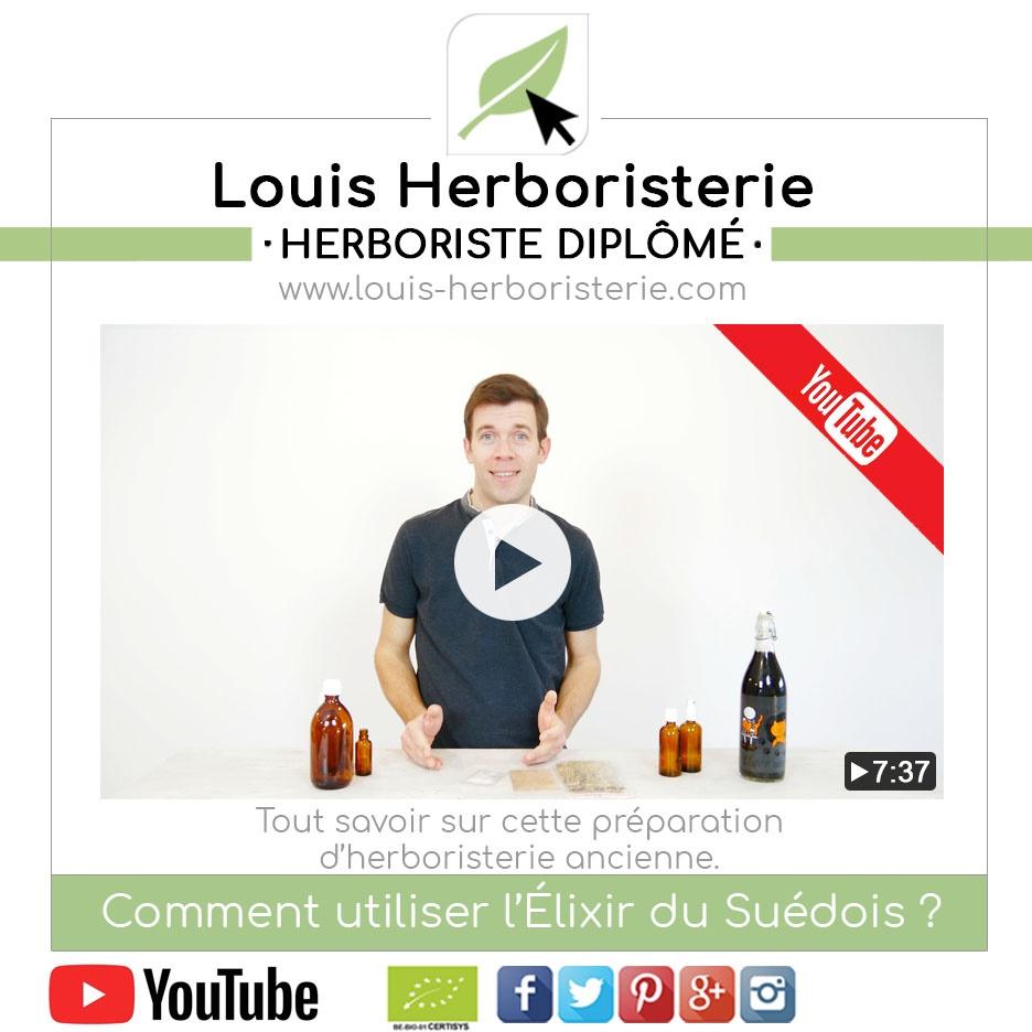 L'Élixir du Suédois expliqué en vidéo par Louis l'herboriste